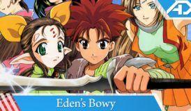 Eden's Bowy